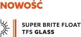 super brite TFS szyby zespolone Glass Natural